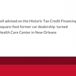 Kelly Longwell Advised on Historic Tax Credit Financing of a Behavioral Health Care Center in New Orleans