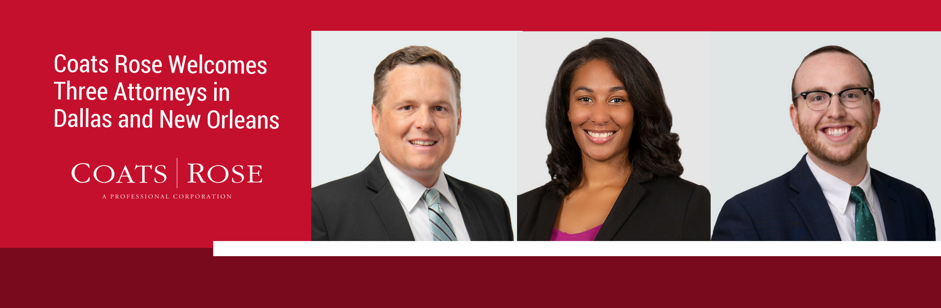 Coats Rose Adds Three Attorneys in Dallas and New Orleans Offices