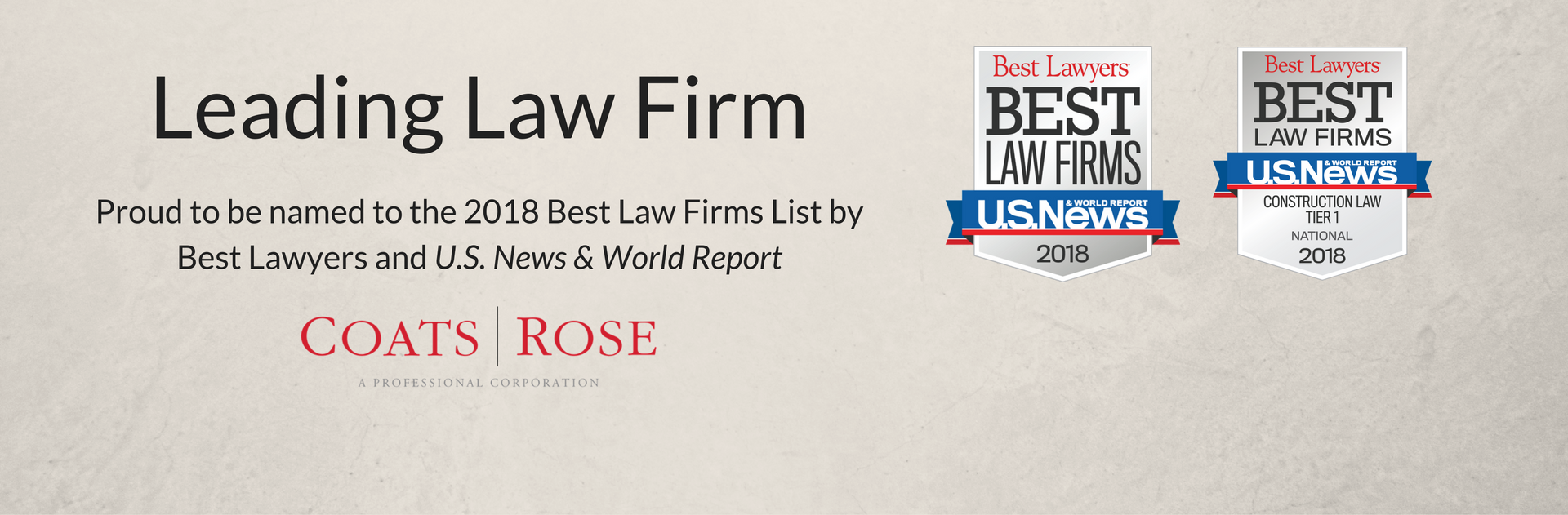 "Coats Rose Achieves National Tier 1 Rankings in the 2018 ""Best Law Firms"" Survey by U.S. News & World Report and Best Lawyers®"