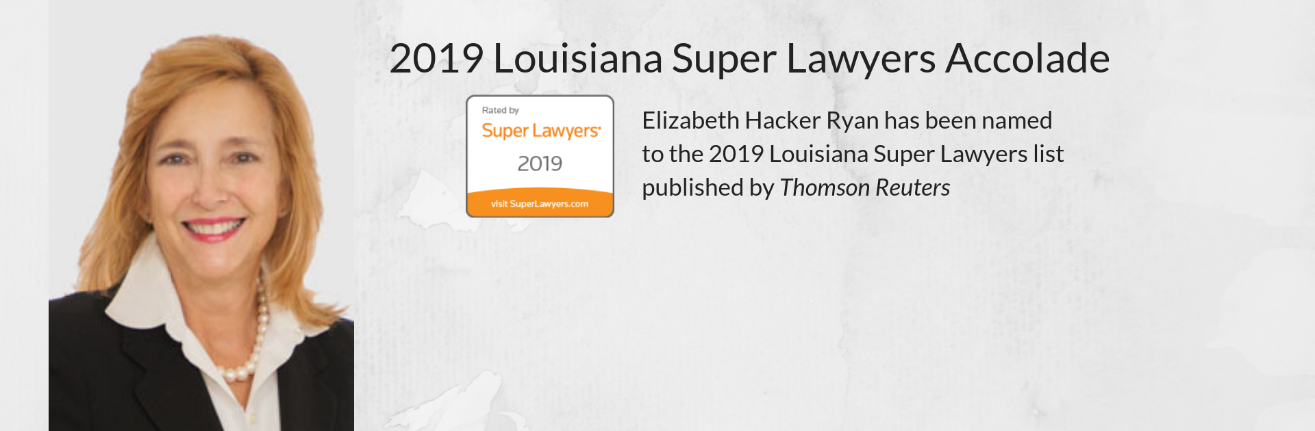 Coats Rose Attorney Makes the 2019 Louisiana Super Lawyers List Published by Thomson Reuters